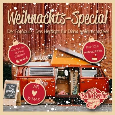 Old Bulli Berlin - Fotobulli - Weihnachtsspecial - Betriebsweihnachtsfeier - Fotobox - Idee Weihnachtsfeier
